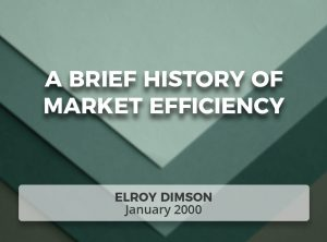 A Brief History of Market Efficiency