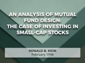 An Analysis of Mutual Fund Design: The Case of Investing in Small-cap Stocks