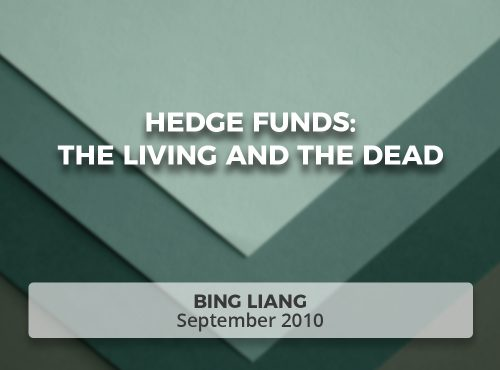 Hedge Funds: The Living and the Dead