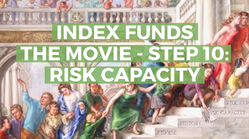 Index Funds: The 12-Step Recovery Program for Active Investors – Step 10: Risk Capacity
