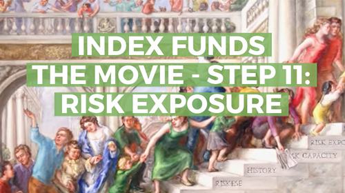 Index Funds: The 12-Step Recovery Program for Active Investors – Step 11: Risk Exposure