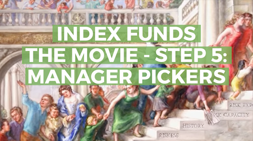 Index Funds: The 12-Step Recovery Program for Active Investors – Step 5: Manager Pickers