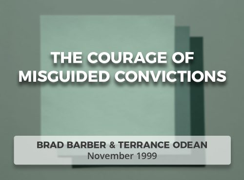 The Courage of Misguided Convictions