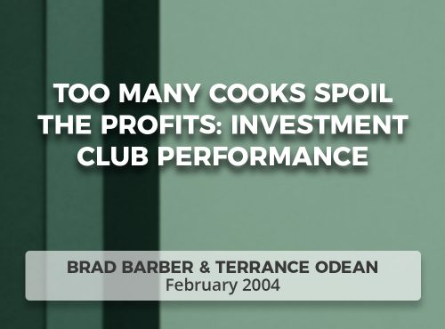 Too Many Cooks Spoil the Profits: Investment Club Performance