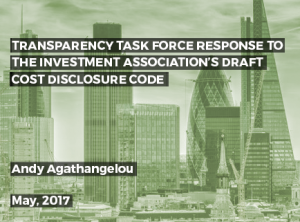 Transparency Task Force Response to the Investment Association's Draft Cost Disclosure Code