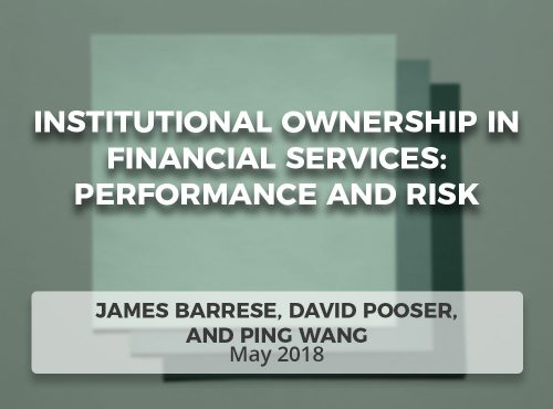 Institutional Ownership in Financial Services: Performance and Risk