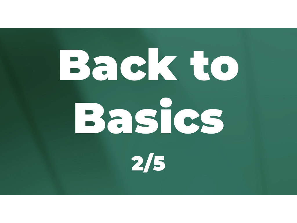 Back to Basics (2/5): Growing your wealth
