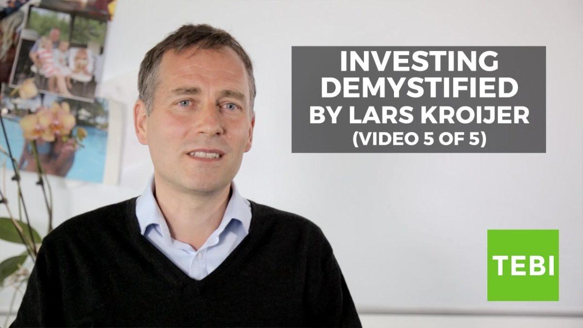 Investing Demystified —Lars Kroijer (Video 5/5)