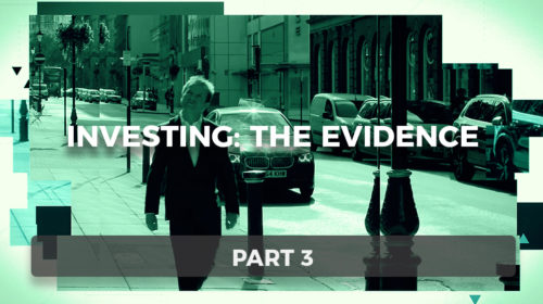 Investing: The Evidence Part 3: Factor Investing