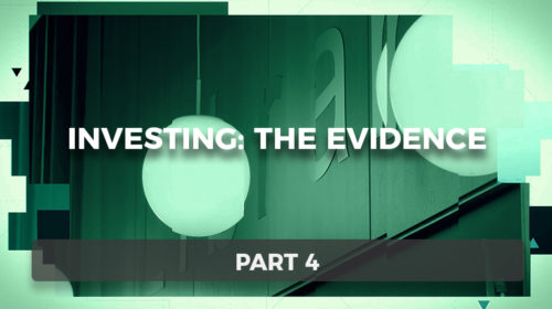 Investing: The Evidence Part 4: Risk